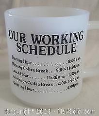 1980's Milk Glass Funny Work Scheduled Mug