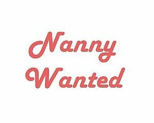 Live out Nanny wanted for 1 year old girl