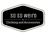 SoSoWeird Clothing and Accessories