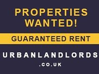 Properties Urgently Wanted In Handsworth (Rent Income Guarantee)