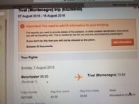 Return ticket from Manchester to Tivat, Montenegro 7-14th August 2016
