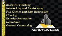 General Contracting, Basement Finishing,Bath reno, Interlocking