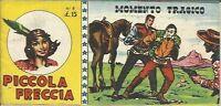 Piccola Freccia N° 8 (nika, 1950) Striscia Ristampa Anastatica -  - ebay.it