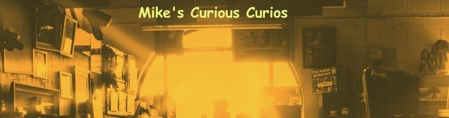 Mike's Curious Curios