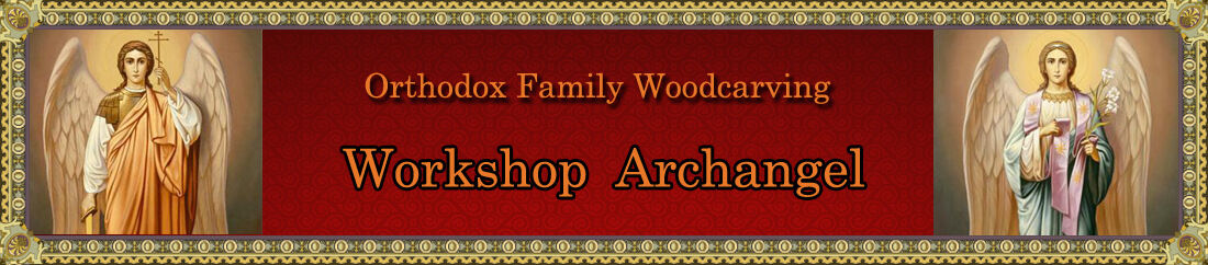 Orthodox Family Workshop Archangel