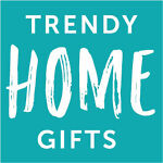 Trendy Home Gifts