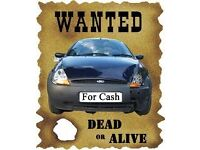 ALL CARS WANTED CALL!!!
