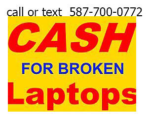i buy broken or working laptop any condition call 5877000772