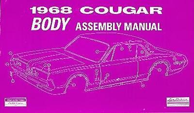 1968 68 Mercury Cougar Body Assembly Manual