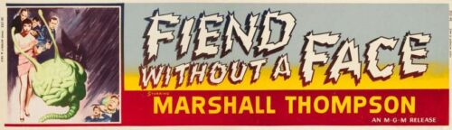 FIEND WITHOUT A FACE 1958 10x36 LOBBY BANNER POSTER ON ARCHIVAL PAPER