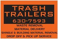TRASH TRAILERS - Junk Removal, Spring Cleaning, Dump Run
