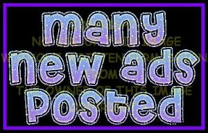 Lots of NEW ADS .....POSTED
