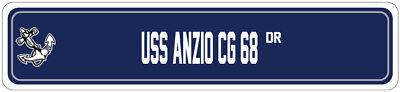 USS ANZIO CG 68 Street Sign GUIDED MISSILE Navy Ship Veteran Sailor