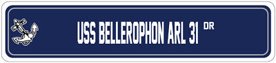 Bellerophon Arl 31 Street Sign Repair Ship Navy Ship Veteran Sailor