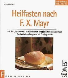 Heilfasten nach F. X. Mayr von Margot Hellmiß | Buch | Zustand sehr gut