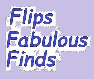 Flips Fabulous Finds