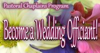 Wedding officiant chaplain training  online Nov 23 or Dec 14