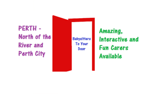 Babysitters To Your Door Perth Perth City Area Preview