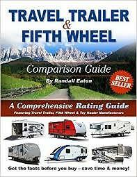 Travel Trailer &  Fifth Wheel Comparison Guide, 2016 Edition