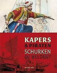 Schokkenbroek, J. (e.a.)-Kapers & Piraten