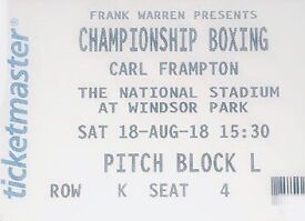 Carl Frampton Tickets PITCH SIDE SEAT x2