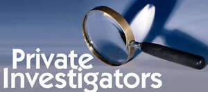 Private INVESTIGATORS  - Specialists - Professional