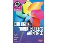 Children and young peoples workforce level 2 textbook.