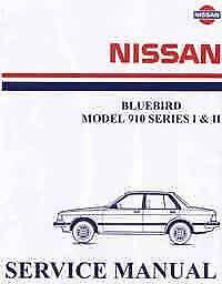 Nissan Bluebird 910 Series 1 and  2 1981 Factory Workshop Manual Blacktown Blacktown Area Preview