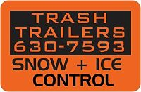 SNOW PLOWING, SANDING, REMOVAL - TRASH TRAILERS