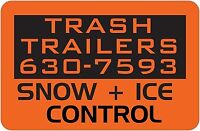 COMMERCIAL PLOWING & SANDING - TRASH TRAILERS