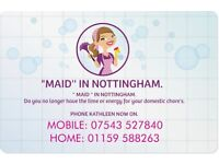 """MAID"" IN NOTTINGHAM. ARE YOU ""MAID"" IN NOTTINGHAM. . ."