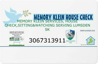MEMORY KLEIN HOUSE CHECK ,HOUSE SITTING  SERVICES IN LUMSDEN SK