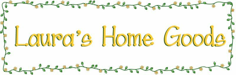 Laura s Home Goods
