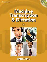 Machine Transcription & Dictation 6th edition with CD