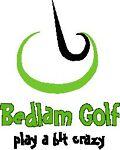 Bedlam Golf- play a bit crazy