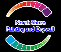 NORTH SHORE PAINTING AND DRYWALL NO JOB TOO SMALL FREE ESTIMATE