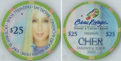 Cher 2003 Farewell Tour Beau River $25.00 Casino Chip Excellent Condition! Rare!