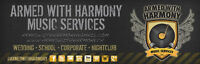 Armed With Harmony Saskatoon DJ (Wedding / School / Corporate)