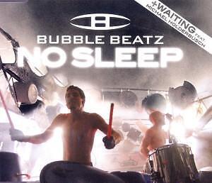 Bubble Beatz - No Sleep (4 Track Maxi CD)