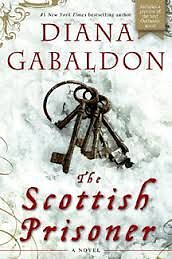 The Scottish Prisoner by Diana Gabaldon hardcover