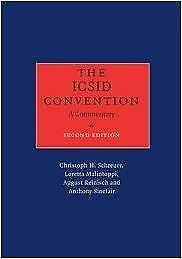 The ICSID Convention A Commentary 2nd Edition
