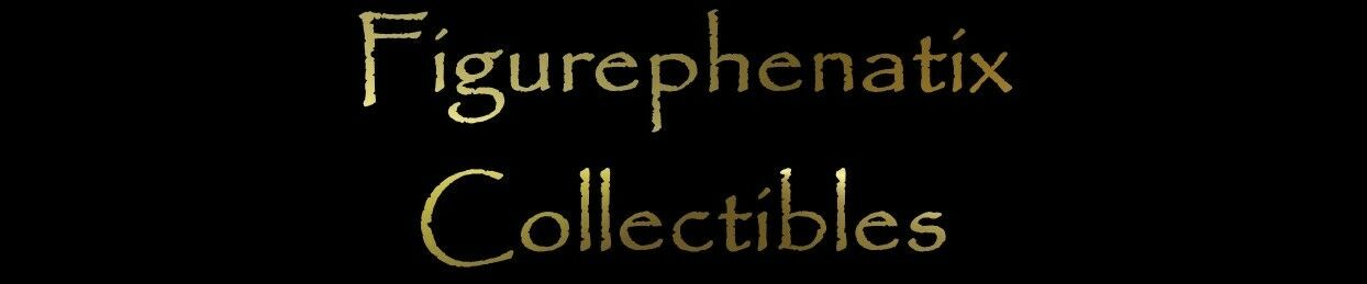 Figurephenatix Collectibles