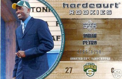 2005 Ud Hardcourt Rookies     Johan Petro Sonics