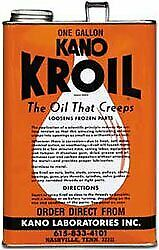 Kano Kroil Penetrating Oil 1 gallon loosen frozen parts