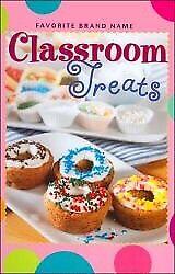 """""""Classroom Treats"""" Cookbook"""