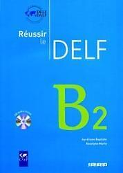 Réussir le DELF. B2. Livret mit CD von Auréliane Baptiste und Roselyne Marty (2…
