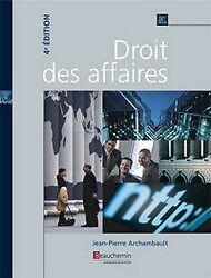 Droit des affaires De Jean-Pierre Archambault 4e ed.