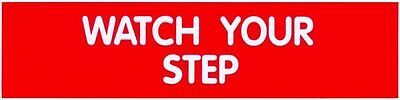 Cosco Sign Watch Your Step 2 X 8 Engraved Red W White Letters 098008 New