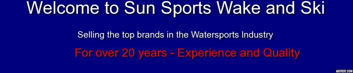 SUNSPORTS WAKE AND SKI