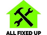 All Fixed Up - Property Maintenance, FIXED!! Retail, Office, Domestic, Landlords, Estate Agents
